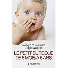 Le petit surdoué de 6 mois à 6 ans
