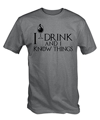 I-Drink-und-I-Know-Things-T-Shirt