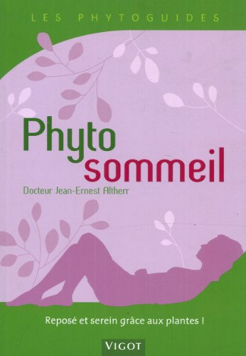 Phyto sommeil par Jean-Ernest Altherr