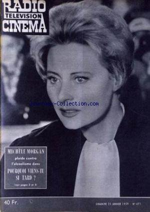 RADIO CINEMA TELEVISION [No 471] du 25/01/1959 - MICHELE MORGAN. par Collectif