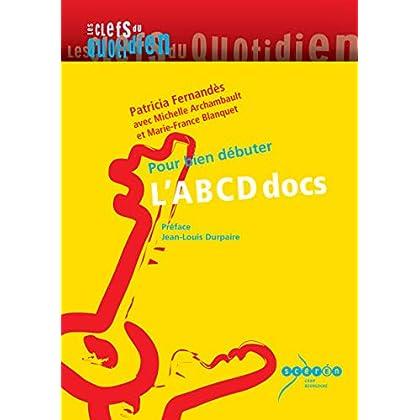 L'ABCD docs : Pour bien débuter
