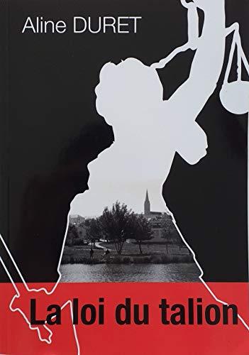 Couverture du livre La loi du talion: La voix de Némésis