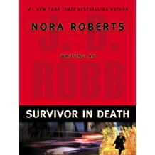 Survivor In Death (In Death, Book 20)