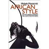 African style. Stilisti, moda e design nel continente
