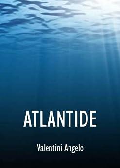 Atlantide di [Angelo, Valentini]