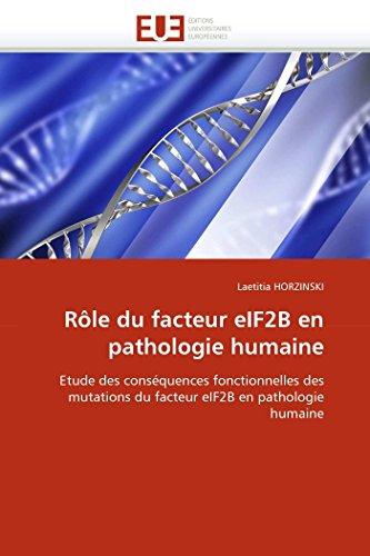 Rôle du facteur eif2b en pathologie humaine