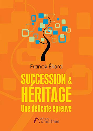 Succession & Héritage par  Franck ELIARD