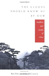 The Clouds Should Know Me By Now: Buddhist Poet Monks of China by Red Pine (1998-11-01)