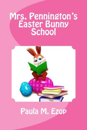 Mrs Pennington S Easter Bunny School