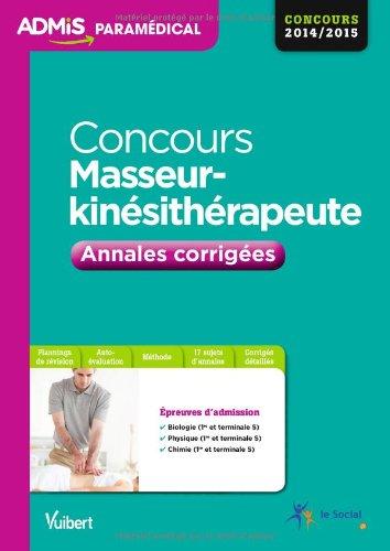 Concours Masseur kinésithérapeute - Annales corrigées - Concours 2014/2015