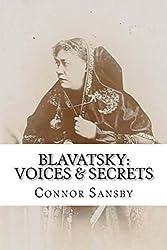 Blavatsky: Voices & Secrets