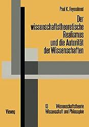 Der wissenschaftstheoretische Realismus und die Autorität der Wissenschaften (Wissenschaftstheorie, Wissenschaft und Philosophie) (German Edition)