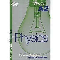 Revise A2 Physics (Revise A2 Study Guide)