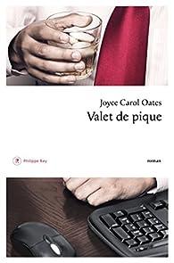 Valet de pique par Joyce Carol Oates