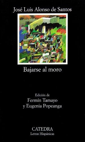 Bajarse al moro (Letras Hispánicas)