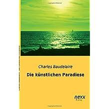 Die kuenstlichen Paradiese