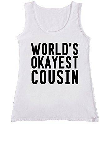 World's Okayest Cousin Gift Women Ladies Vest Tank Top T Shirt .Blanc