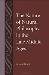 The Nature of Natural Philosophy in the Late Middle Ages (Studies in Philosophy & the History of Philosophy)