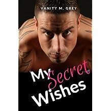 My Secret Wishes