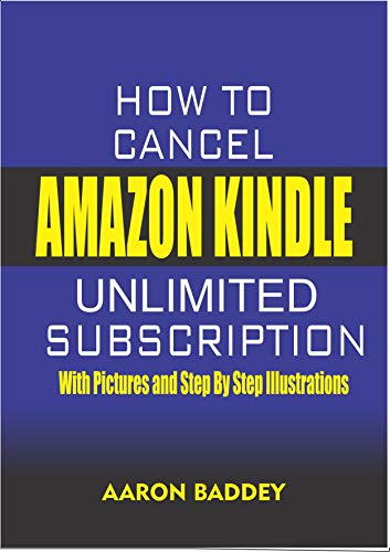 HOW TO CANCEL AMAZON KINDLE UNLIMITED SUBSCRIPTION: 2020 EDITION ...