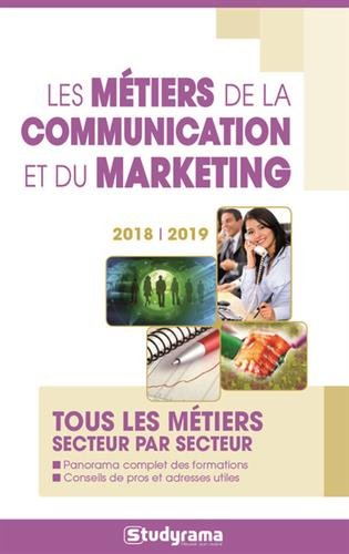 Le guide des métiers de la communication et du marketing