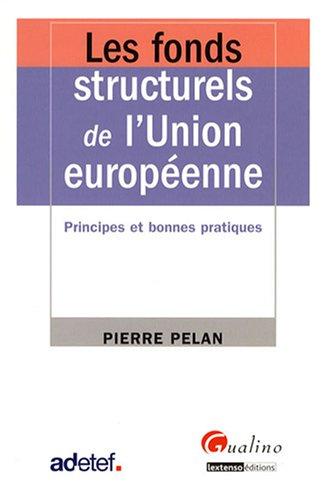 Les fonds structurels de l'Union européenne : Principes et bonnes pratiques