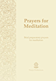 Prayers for Meditation - Prayer eBooklet