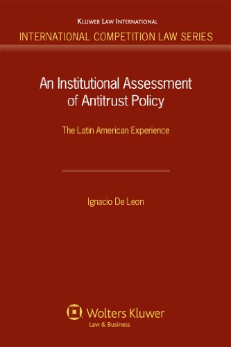 an-institutional-assessment-of-antitrust-policy-the-latin-american-experience-international-competit