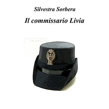 Il Commissario Livia: La Prima Indagine