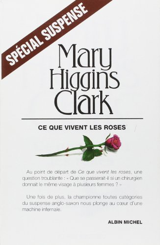 Ce Que Vivent Les Roses (Collections Litterature)