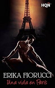 Una vida en París par ERIKA FIORUCCI