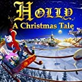 Holly: A Christmas Tale Deluxe [Download]