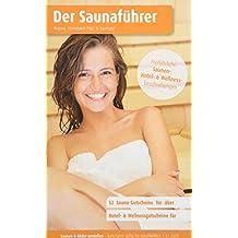 Region 4.7: Rheinland-Pfalz & Saarland - Der regionale Saunaführer mit Gutscheinen - Auflage 2018, 2019/20: Jetzt mit separatem Gutscheinbuch (Der Saunaführer)