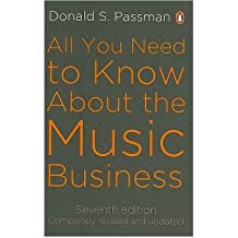 (All You Need to Know About the Music Business) By Donald S. Passman (Author) Paperback on (Jan , 2011)