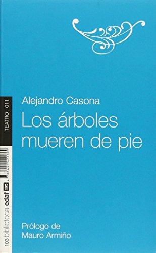Arboles Mueren De Pie, Los. (Nueva Biblioteca Edaf) por Alejandro Casona