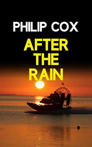 After the Rain (English Edition) eBook: Philip Cox: Amazon.es ...