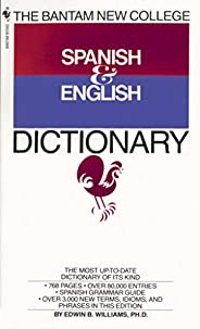 The Bantam New College Spanish & English Dictionary (Bantam New College Dictionary Ser