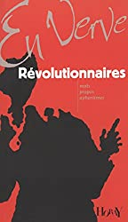 Révolutionnaires en verve
