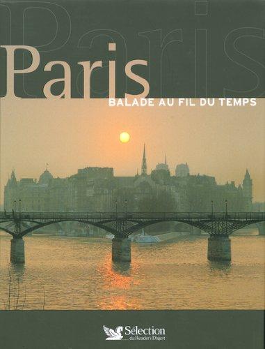 Paris : Balade au fil du temps