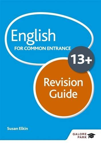 English for Common Entrance at 13+ Revision Guide by Susan Elkin (2016-07-29)