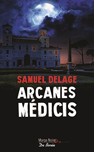 Arcanes Médicis par