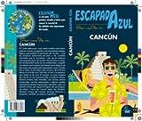 ESCAPADA Cancún
