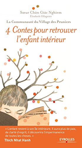 4 Contes pour retrouver l'enfant intérieur (Spiritualités laïques) par Soeur Chân Giàc Nghiem
