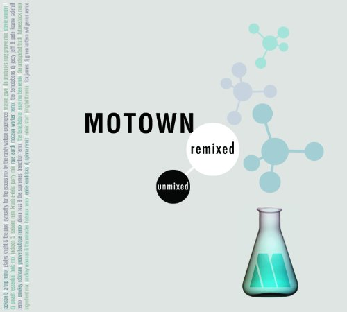 Motown Remixed & Unmixed