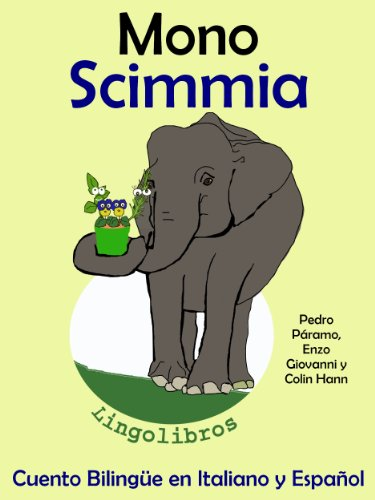 Cuento Bilingüe en Italiano y Español: Mono - Singe (Aprender Italiano para Niños nº 3)