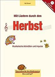 Mit Liedern durch den Herbst (Materialien für den Kindergarten)