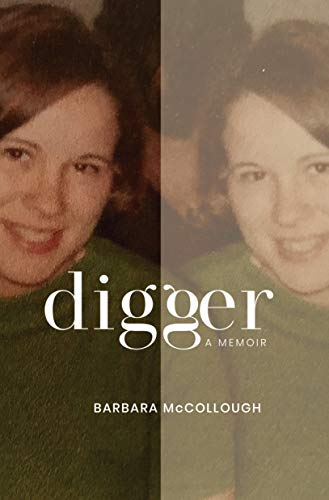 Digger: A Memoir (English Edition)