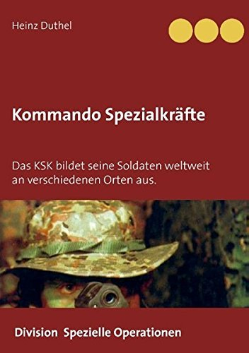 Kommando Spezialkr??fte 3 - Division Spezielle Operationen by Heinz Duthel (2015-02-26) (Kommando-operationen)