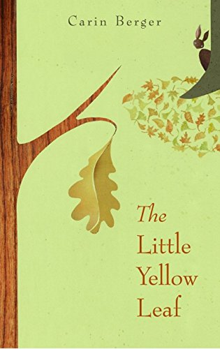 The Little Yellow Leaf par Carin Berger