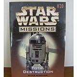 Total Destruction (Star Wars Missions, No. 20)